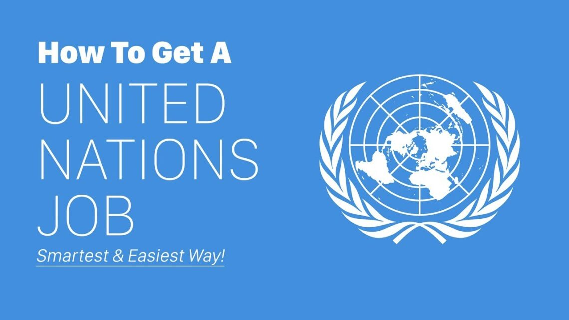 How to get United Nations careers